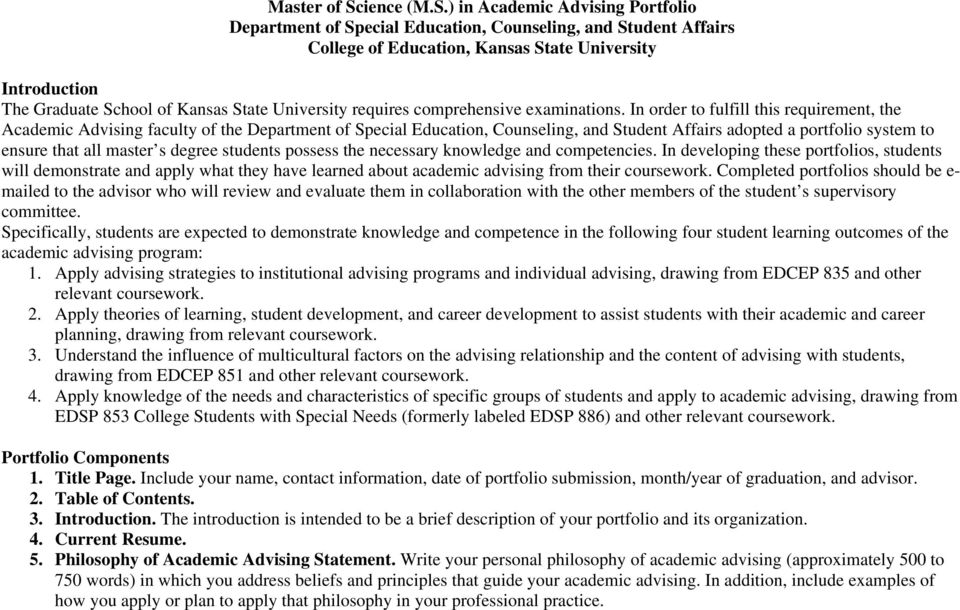 ) in Academic Advising Portfolio Department of Special Education, Counseling, and Student Affairs College of Education, Kansas State University Introduction The Graduate School of Kansas State