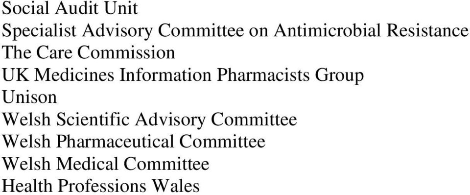 Pharmacists Group Unison Welsh Scientific Advisory Committee