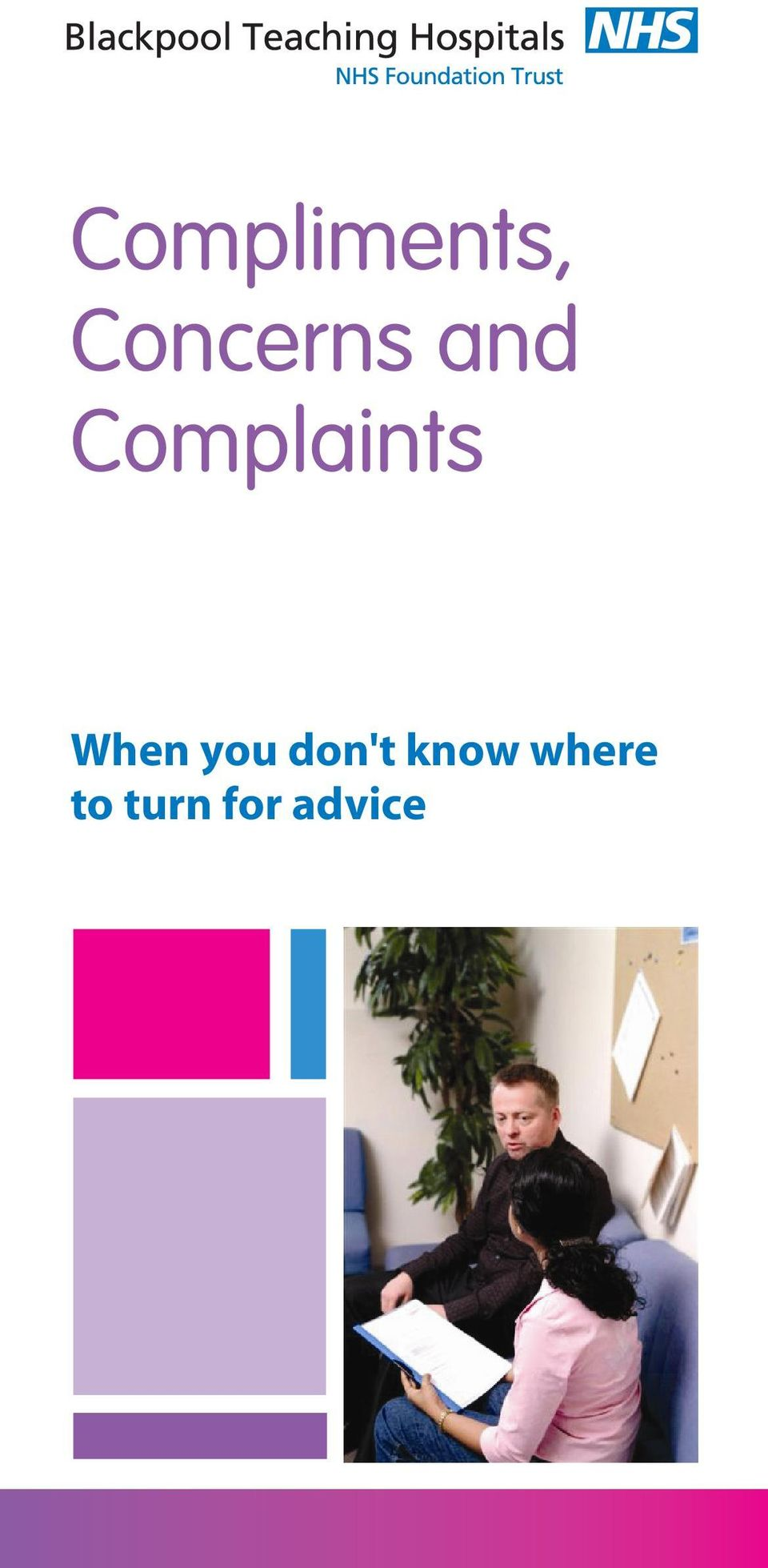 Complaints When you