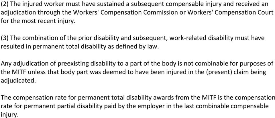 Any adjudication of preexisting disability to a part of the body is not combinable for purposes of the MITF unless that body part was deemed to have been injured in the (present) claim