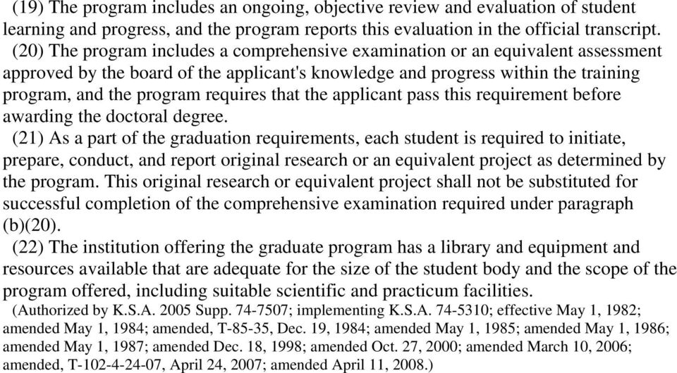 that the applicant pass this requirement before awarding the doctoral degree.