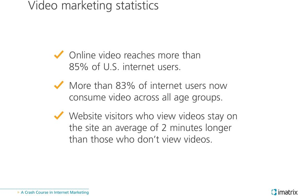 More than 83% of internet users now consume video across all age