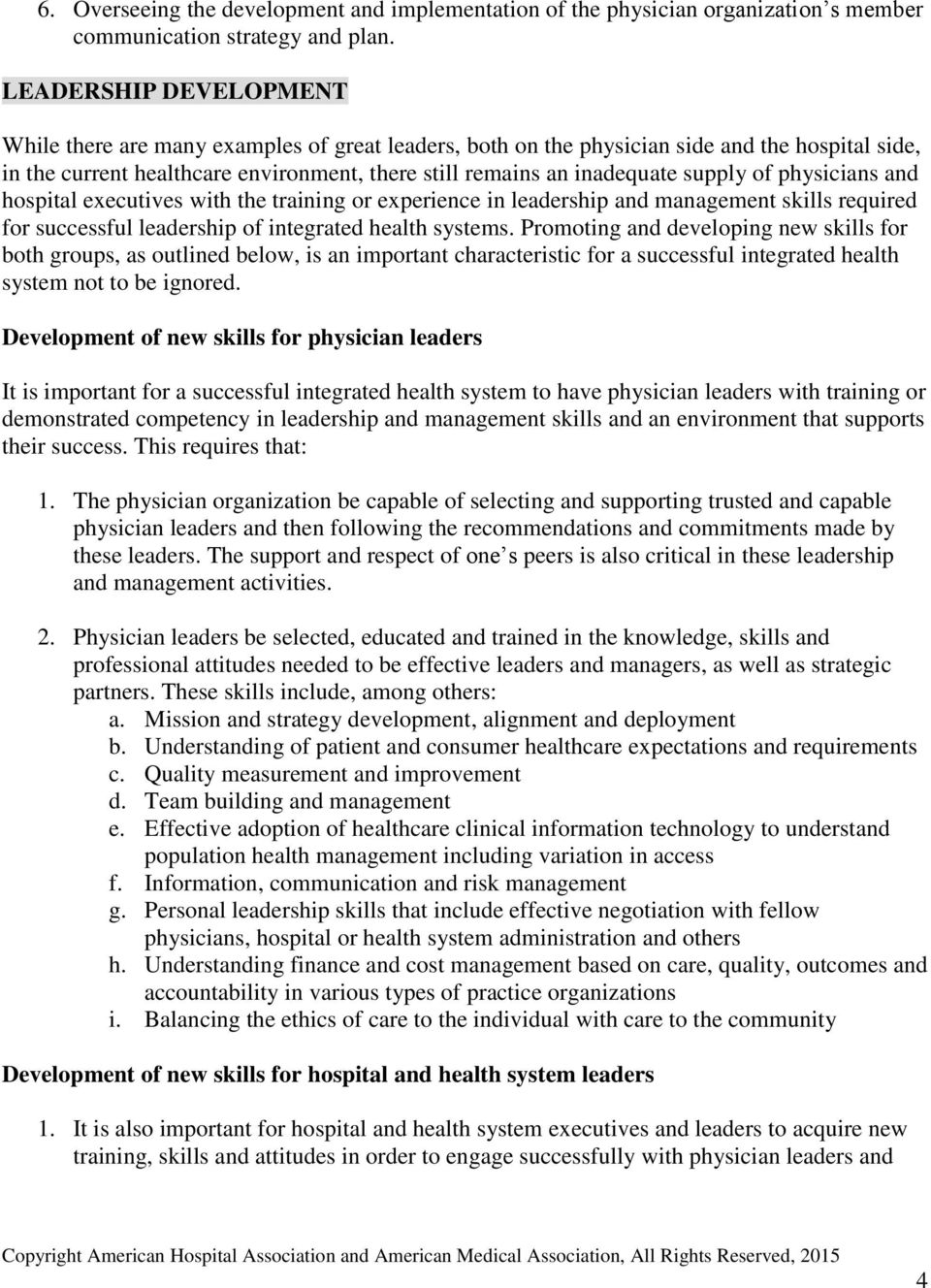 supply of physicians and hospital executives with the training or experience in leadership and management skills required for successful leadership of integrated health systems.