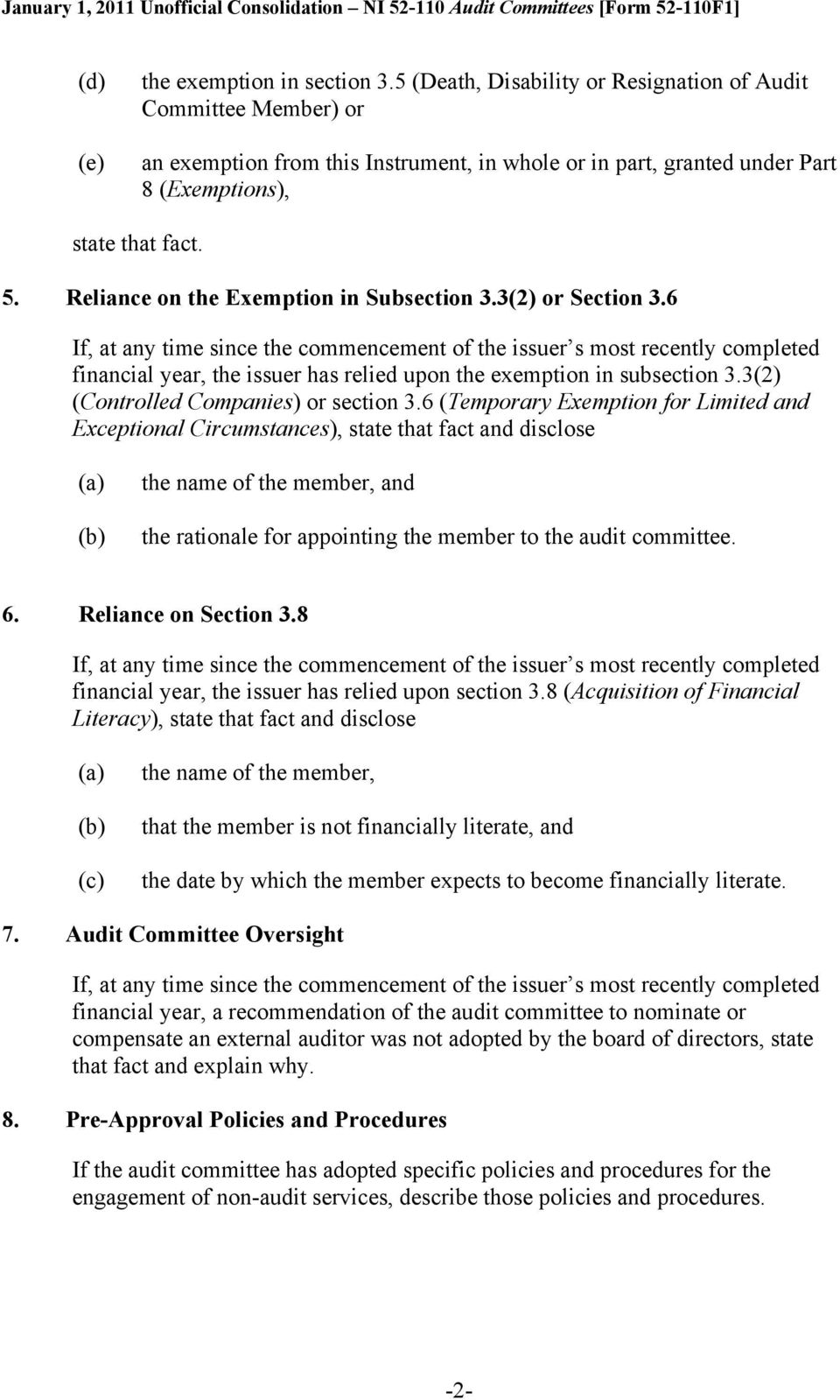 Reliance on the Exemption in Subsection 3.3(2) or Section 3.