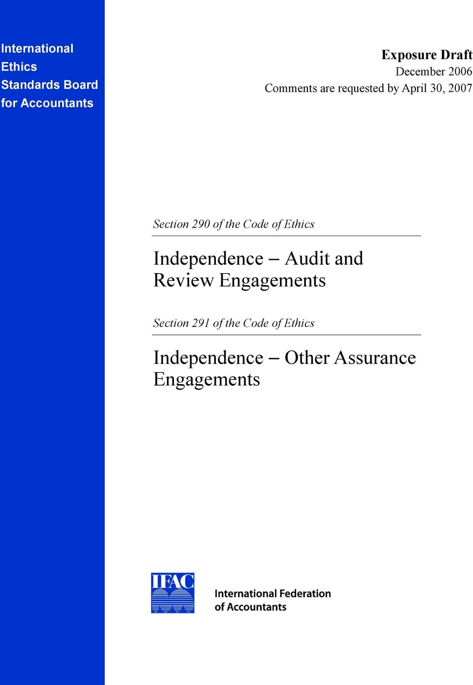 of the Code of Ethics Independence Audit and Review Engagements