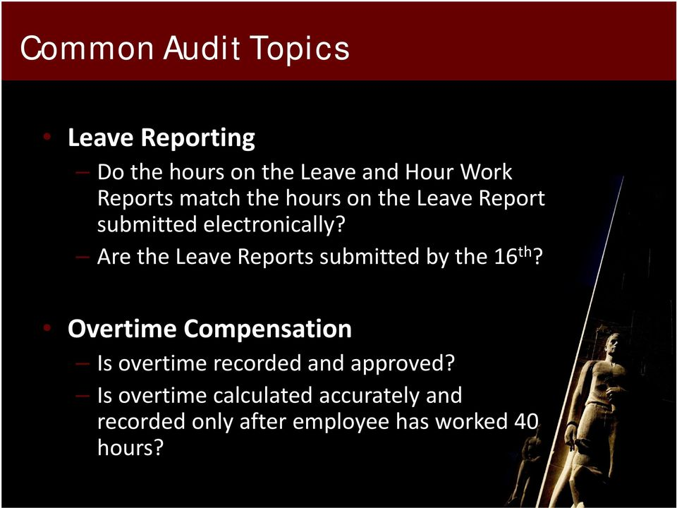 Are the Leave Reports submitted by the 16 th?