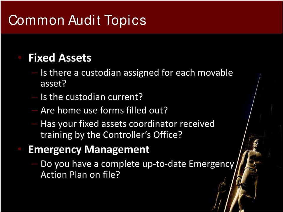 Has your fixed assets coordinator received training by the Controller s