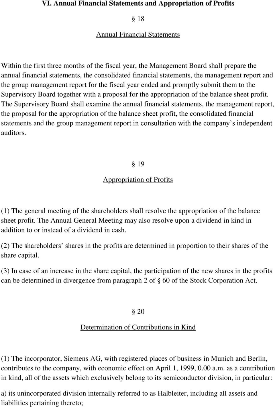 proposal for the appropriation of the balance sheet profit.