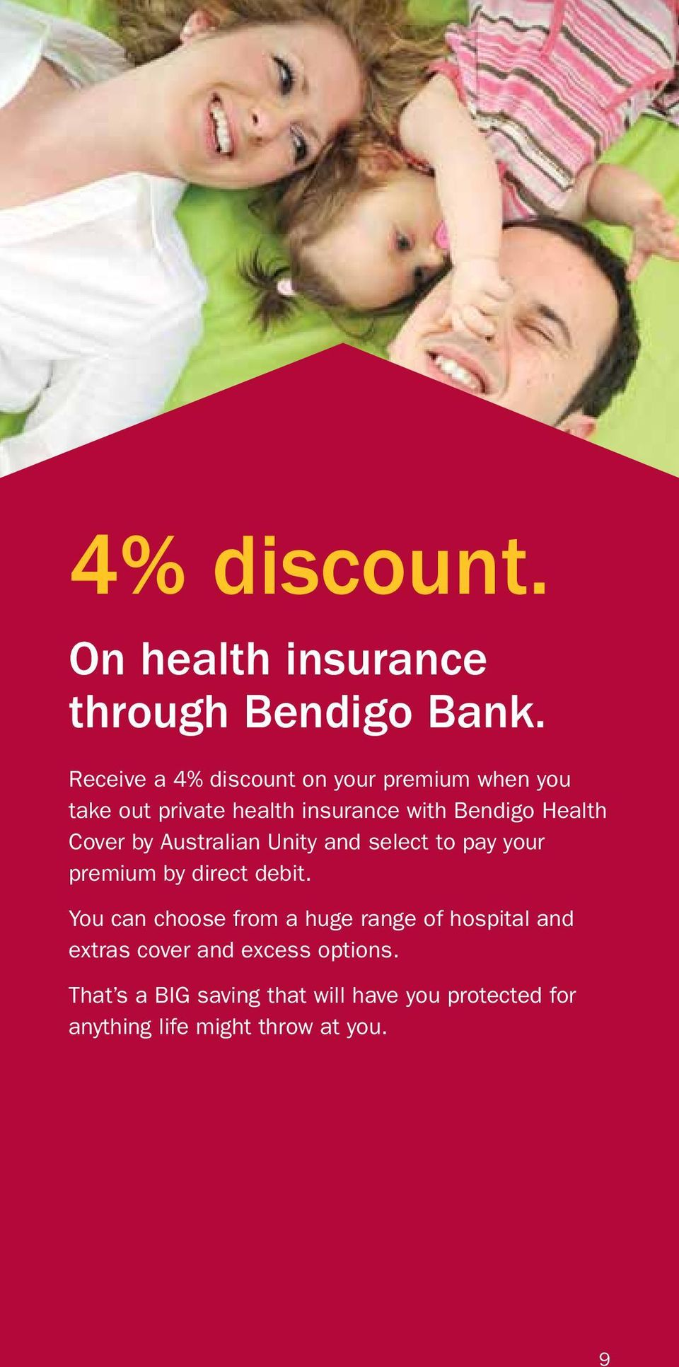 Health Cover by Australian Unity and select to pay your premium by direct debit.