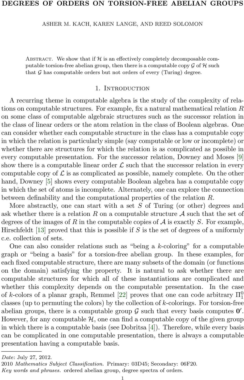 degree. 1. Introduction A recurring theme in computabe agebra is the study of the compexity of reations on computabe structures.