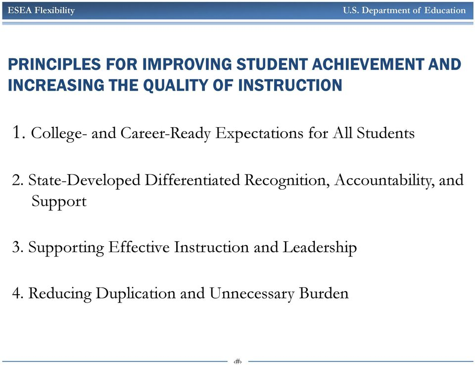 State-Developed Differentiated Recognition, Accountability, and Support 3.