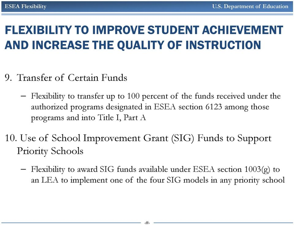 designated in ESEA section 6123 among those programs and into Title I, Part A 10.