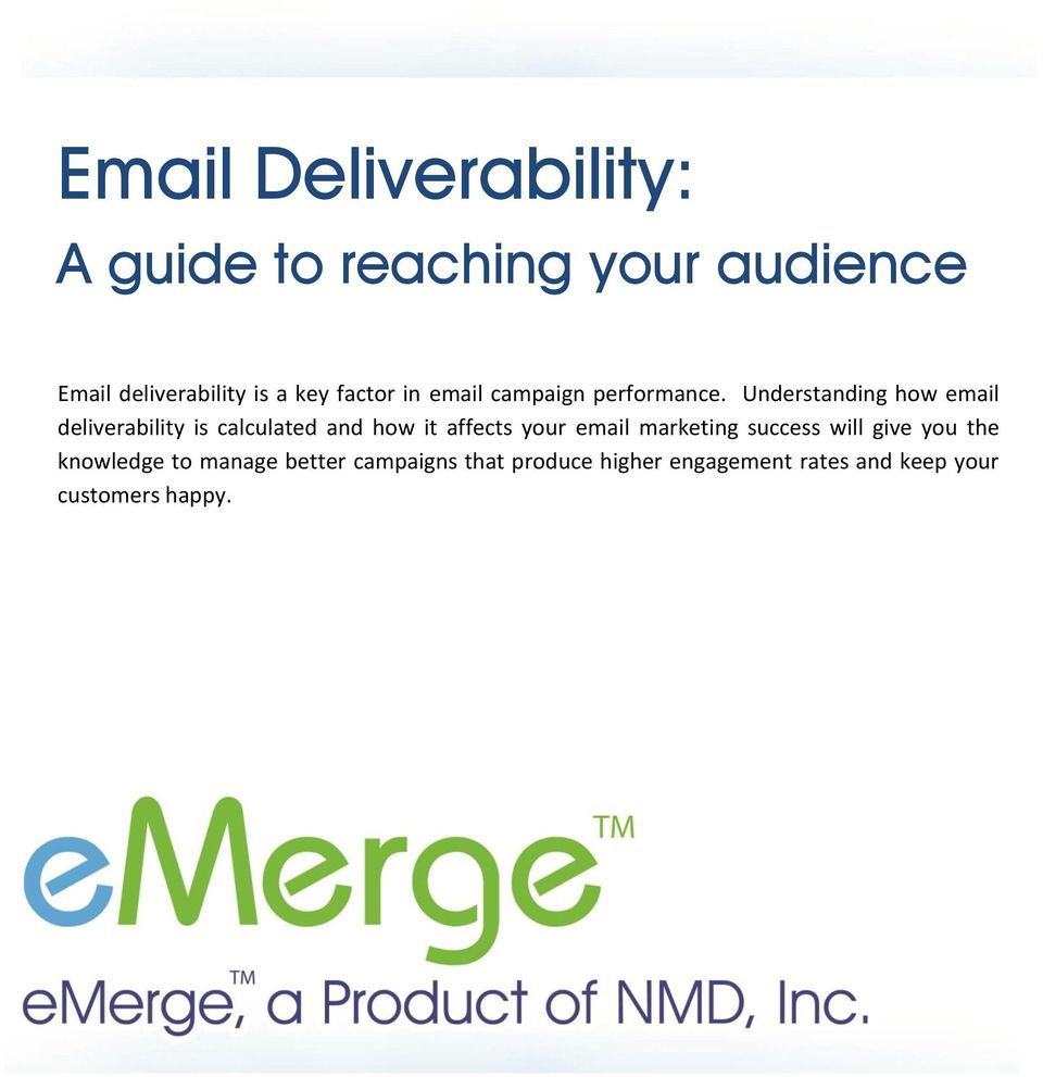 Understanding how email deliverability is calculated and how it affects your email