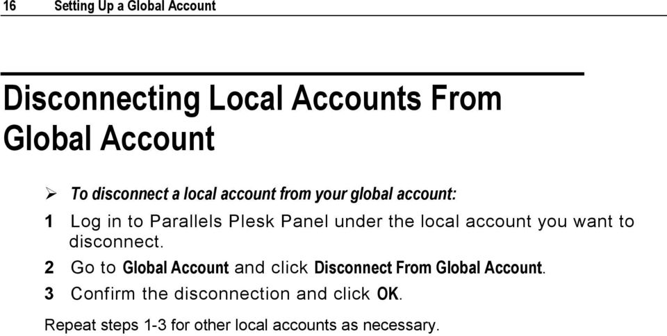 account you want to disconnect.