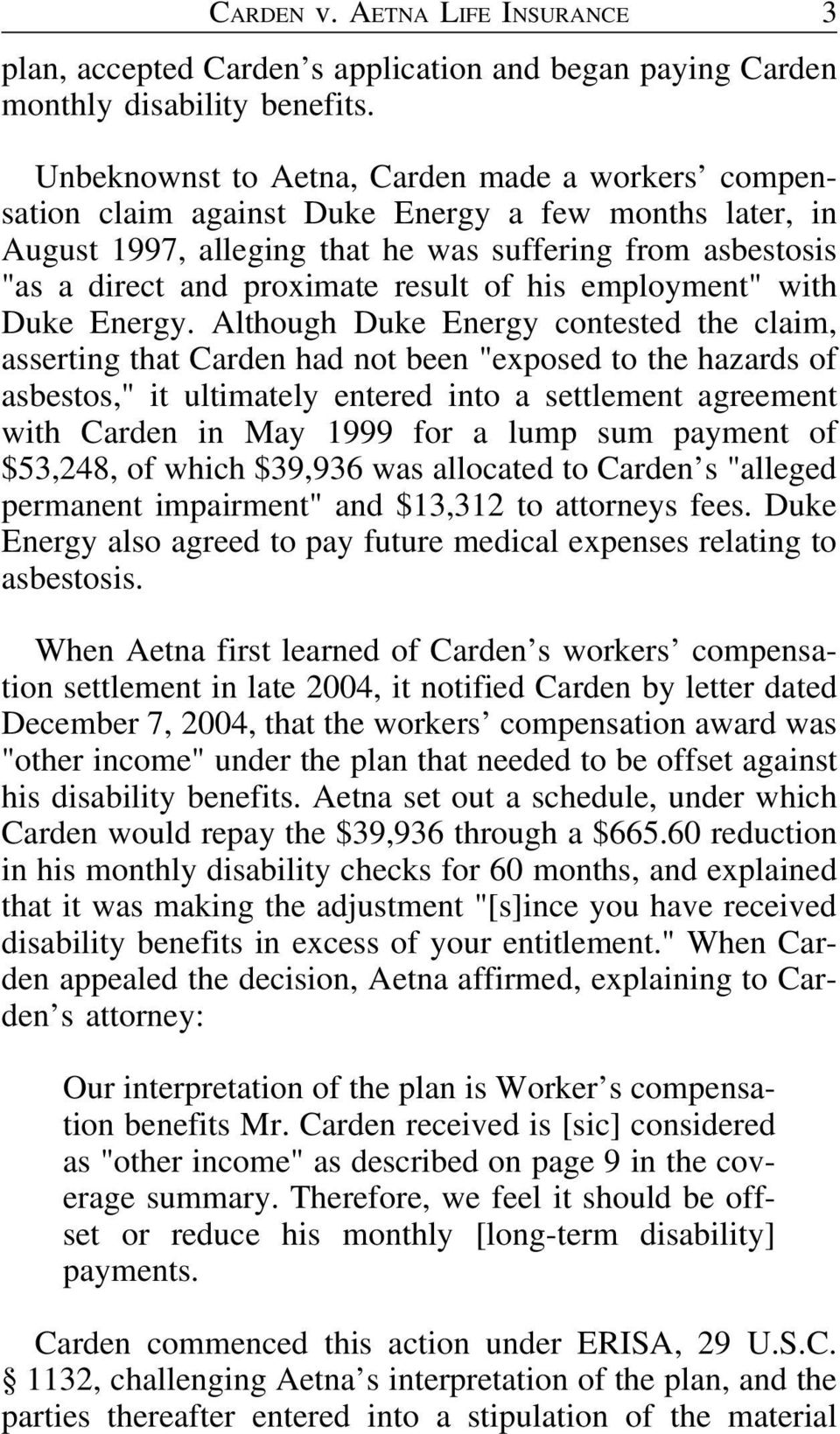 "of his employment"" with Duke Energy."