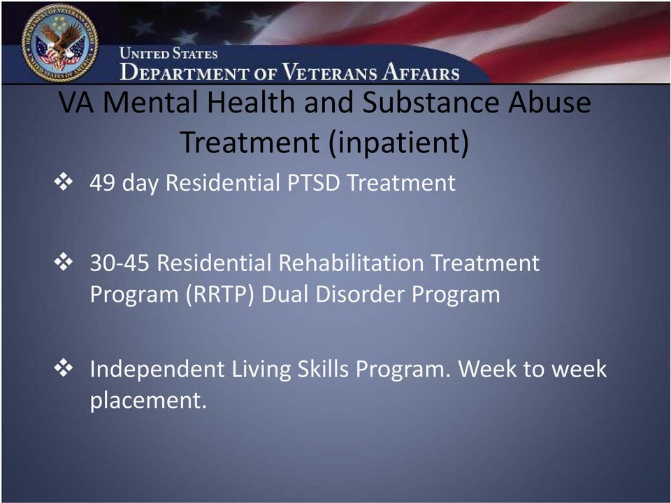 Residential Rehabilitation Treatment Program (RRTP) Dual