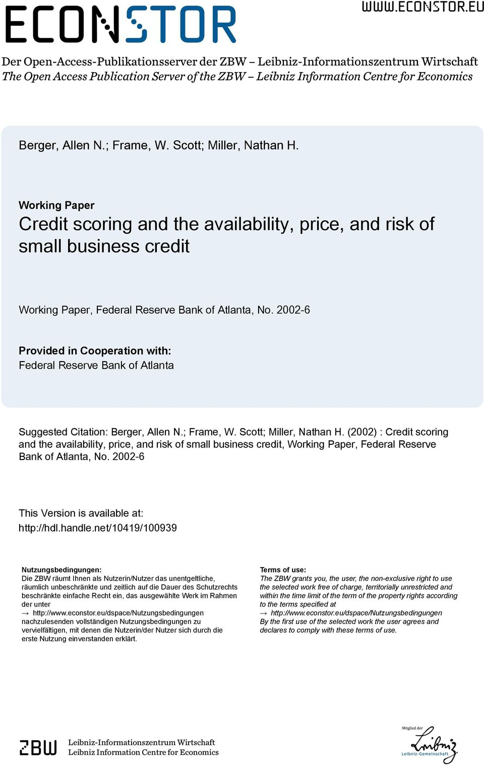 2002-6 Provided in Cooperation with: Federal Reserve Bank of Atlanta Suggested Citation: Berger, Allen N.; Frame, W. Scott; Miller, Nathan H.