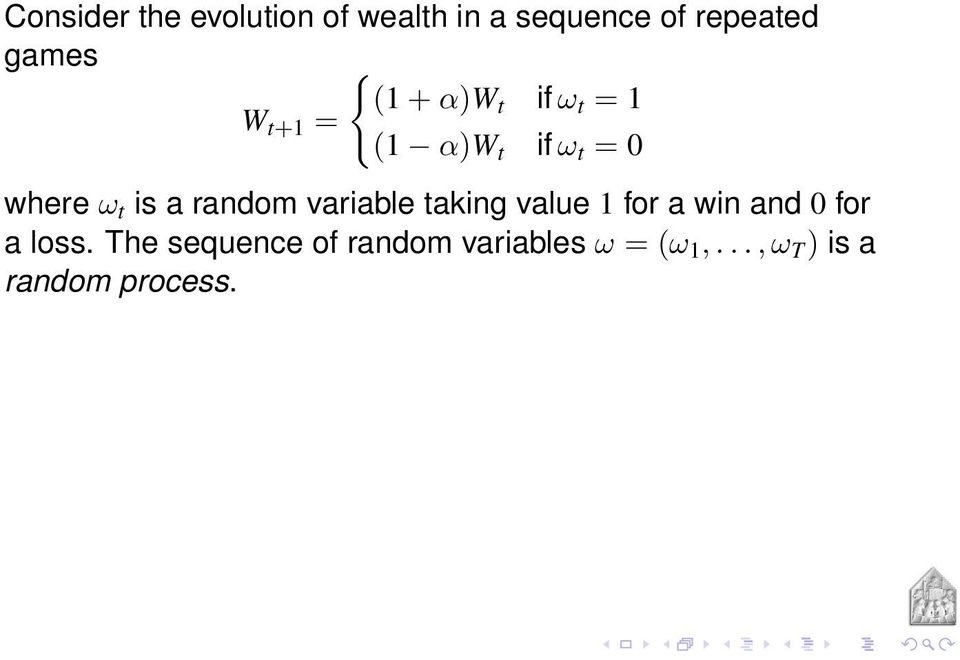 a random variable taking value 1 for a win and 0 for a loss.