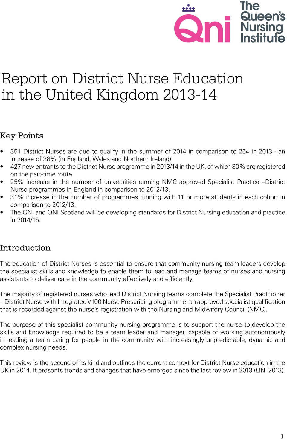 running NMC approved Specialist Practice District Nurse programmes in England in comparison to 2012/13.