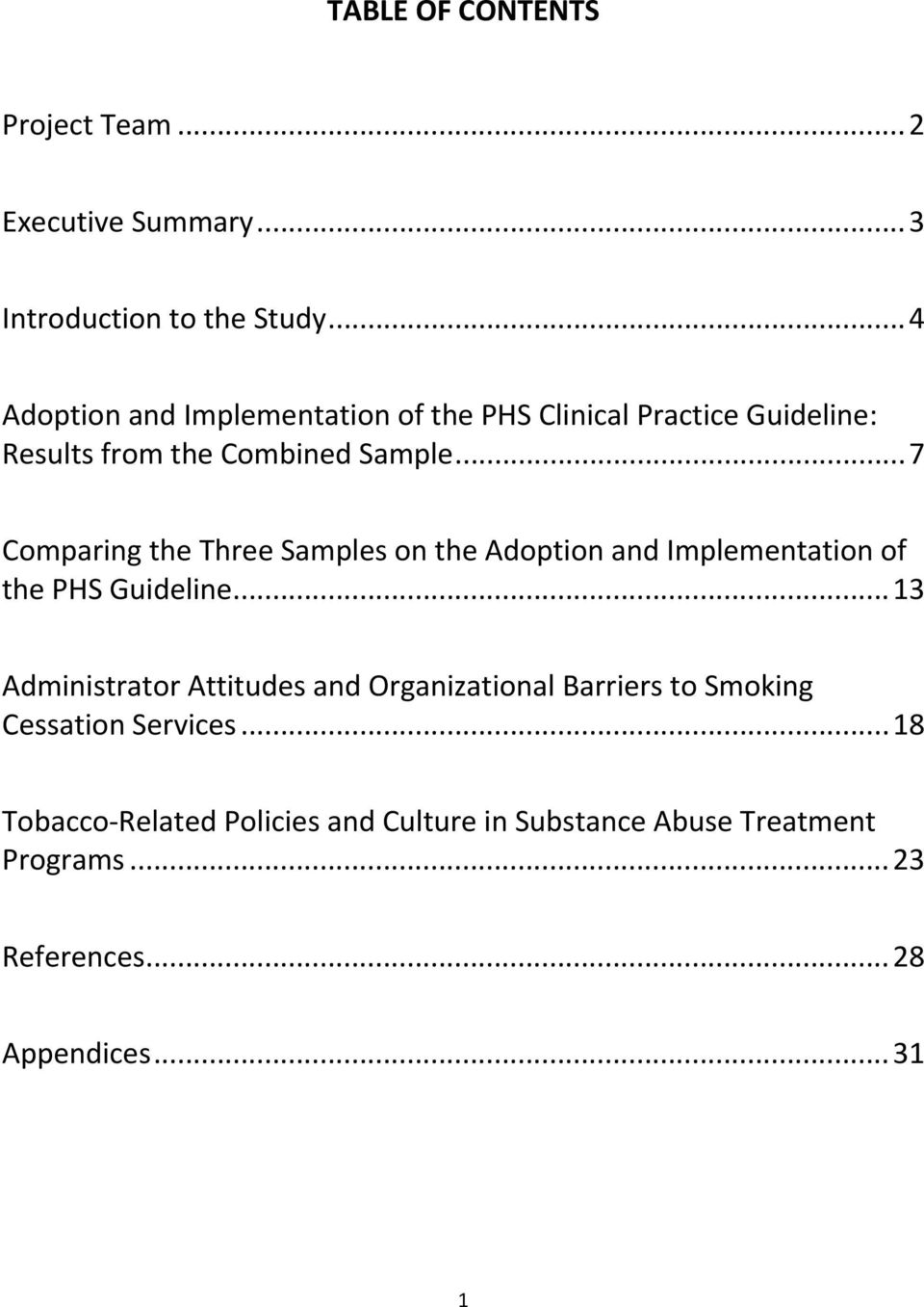 .. 7 Comparing the Three Samples on the Adoption and Implementation of the PHS Guideline.