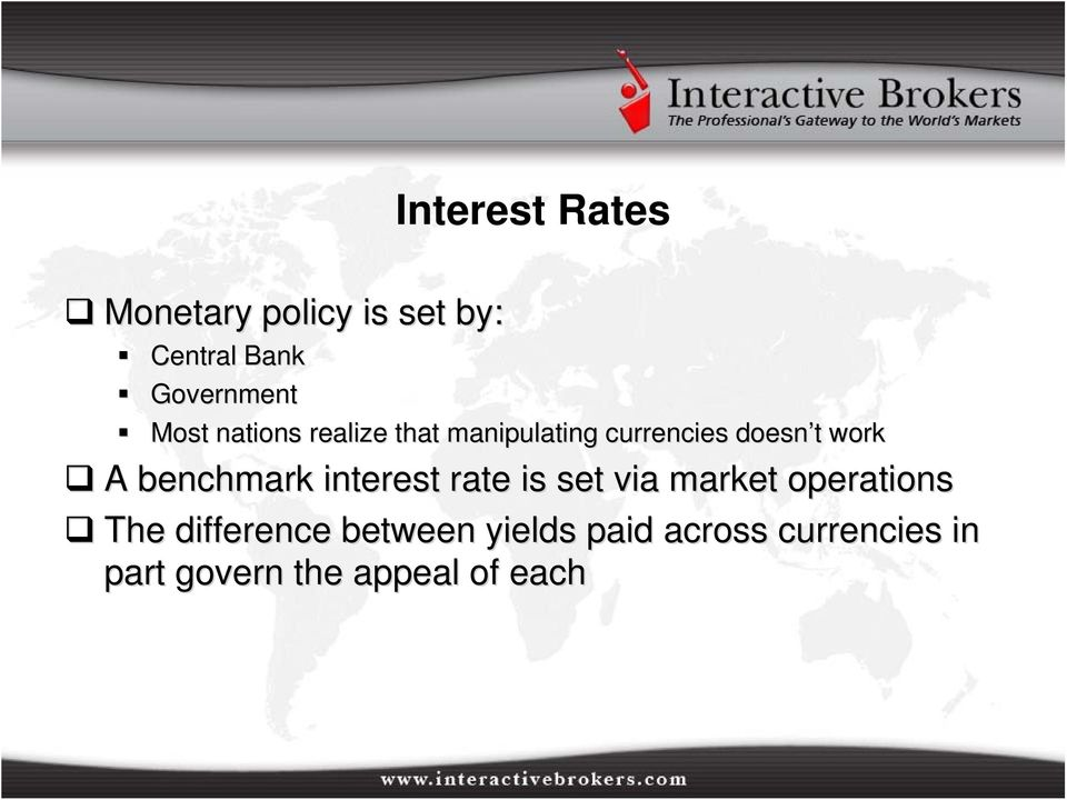 benchmark interest rate is set via market operations The difference