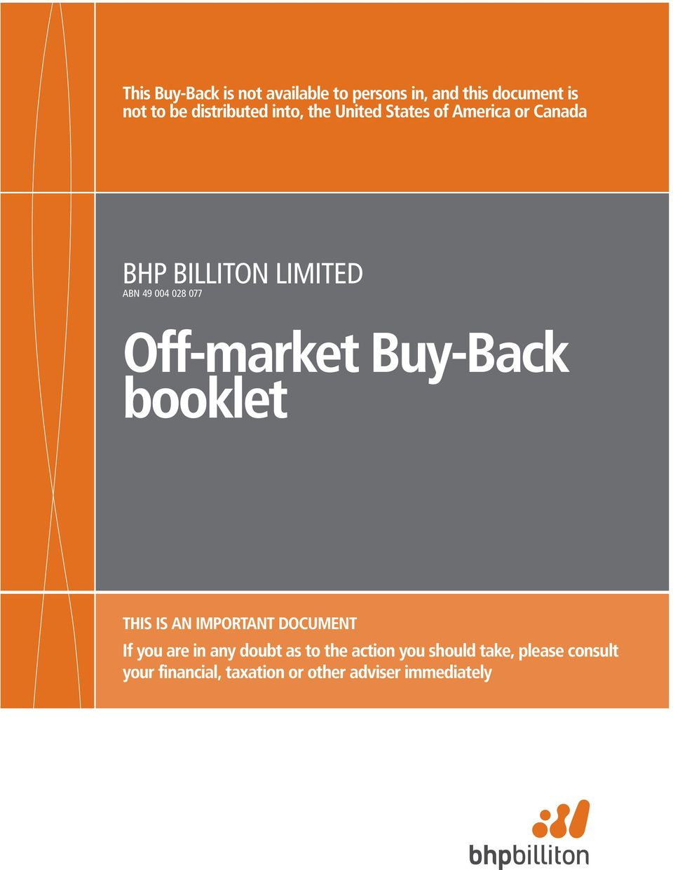 Off-market Buy-Back booklet THIS IS AN IMPORTANT DOCUMENT If you are in any doubt as to