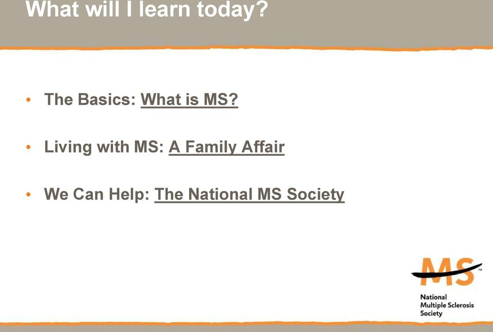 Living with MS: A Family