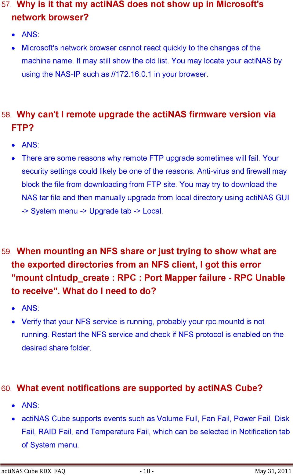 There are some reasons why remote FTP upgrade sometimes will fail. Your security settings could likely be one of the reasons. Anti-virus and firewall may block the file from downloading from FTP site.