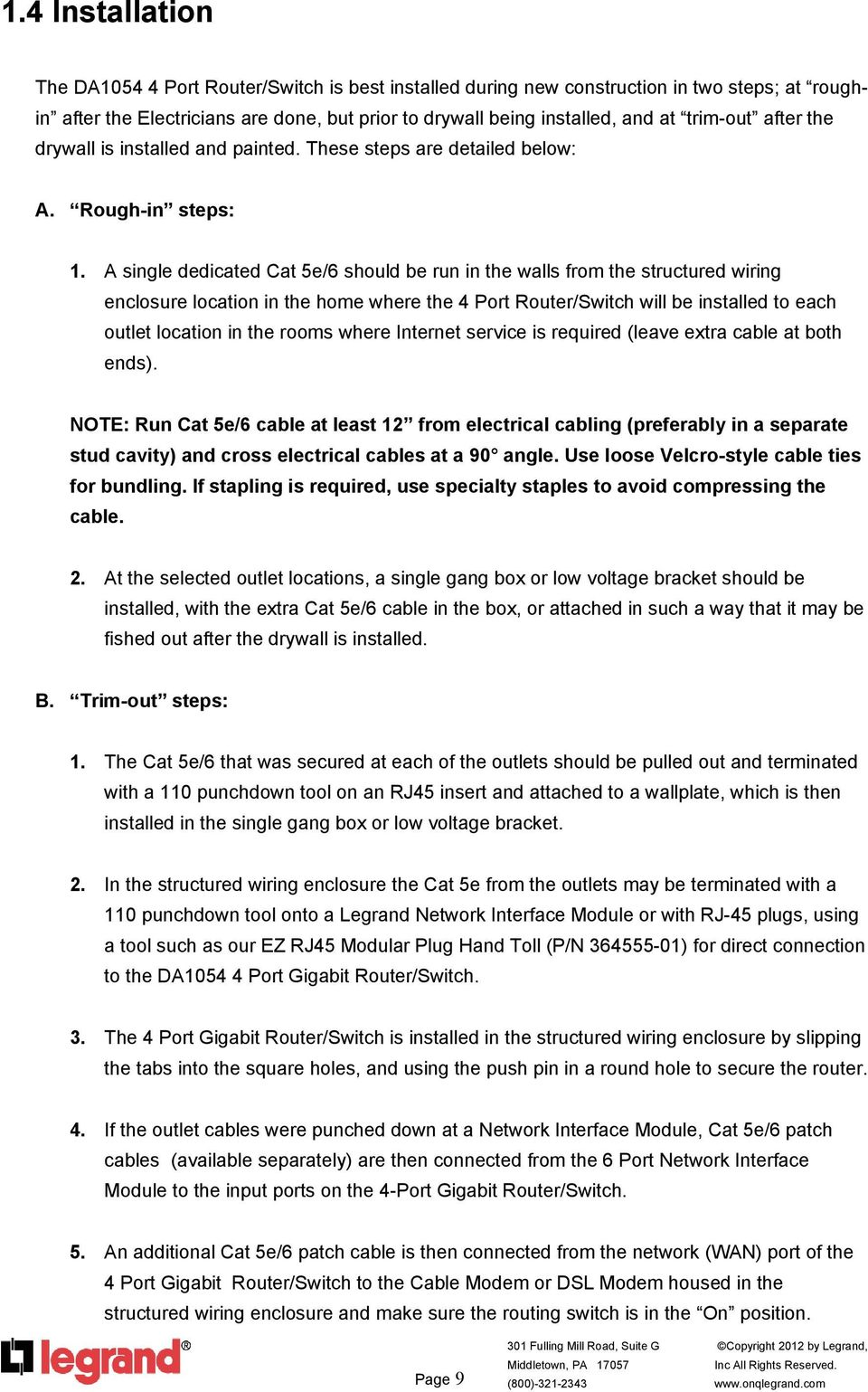 4 Port Gigabit Enhanced Router Switch P N Da1054 Pdf 2 Way Network A Single Dedicated Cat 5e 6 Should Be Run In The Walls From Structured