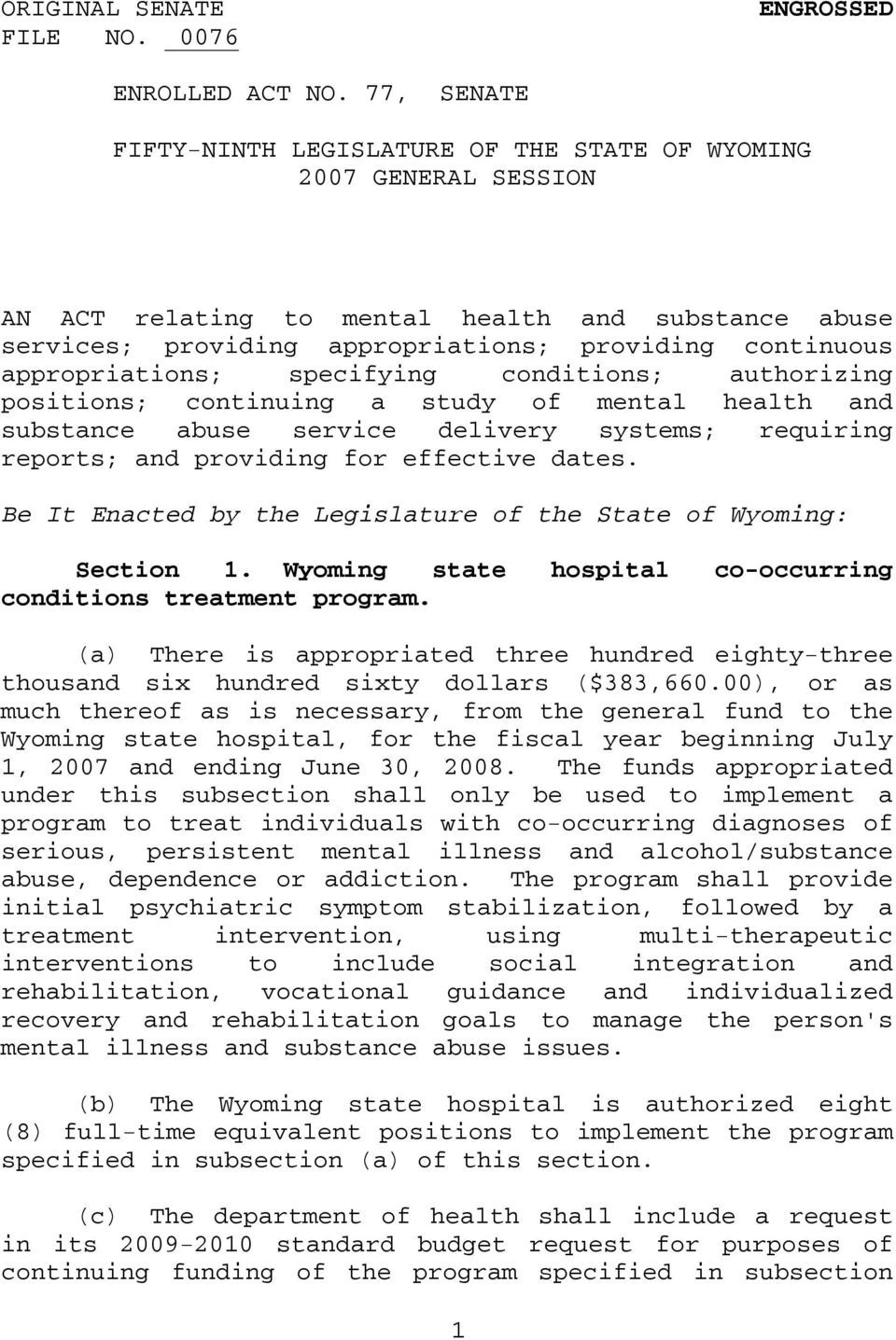 Wyoming state hospital co-occurring conditions treatment program. (a) There is appropriated three hundred eighty-three thousand six hundred sixty dollars ($383,660.