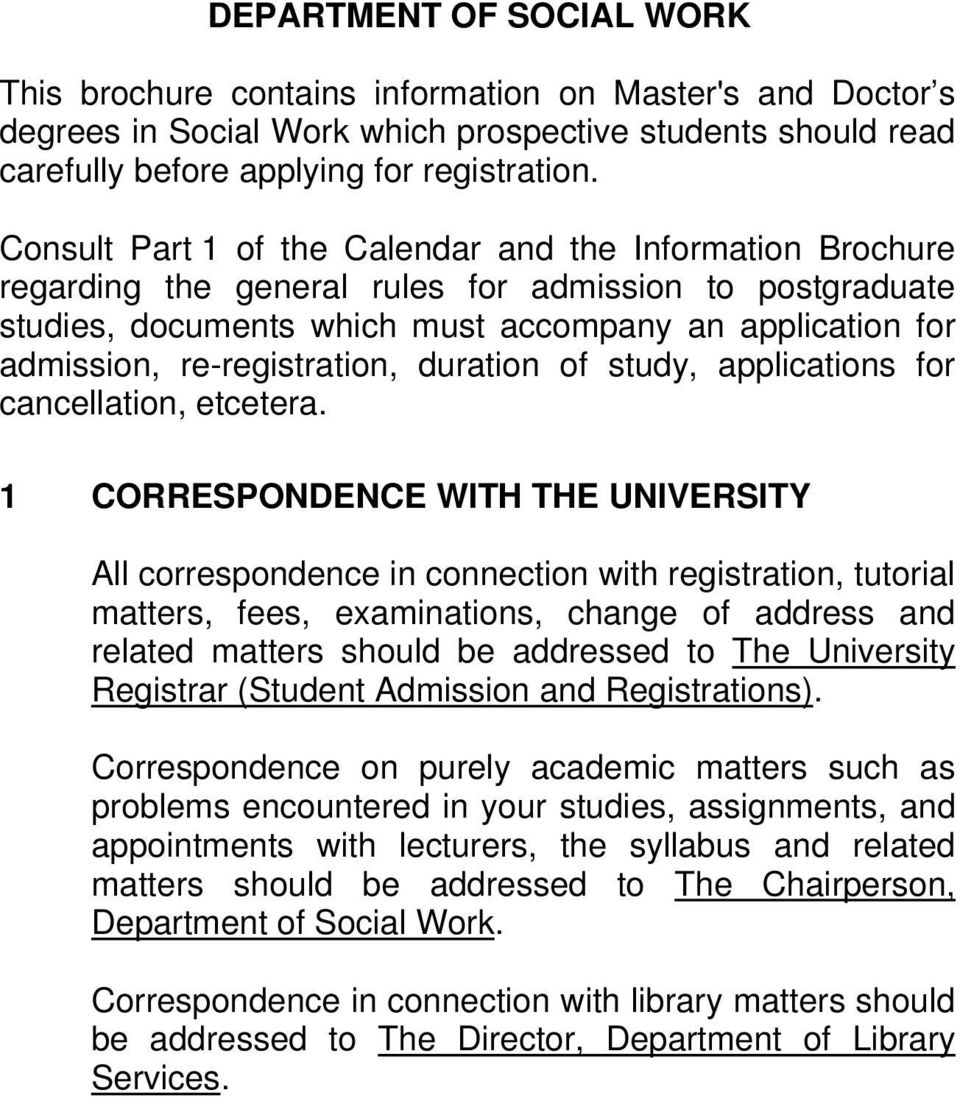 re-registration, duration of study, applications for cancellation, etcetera.