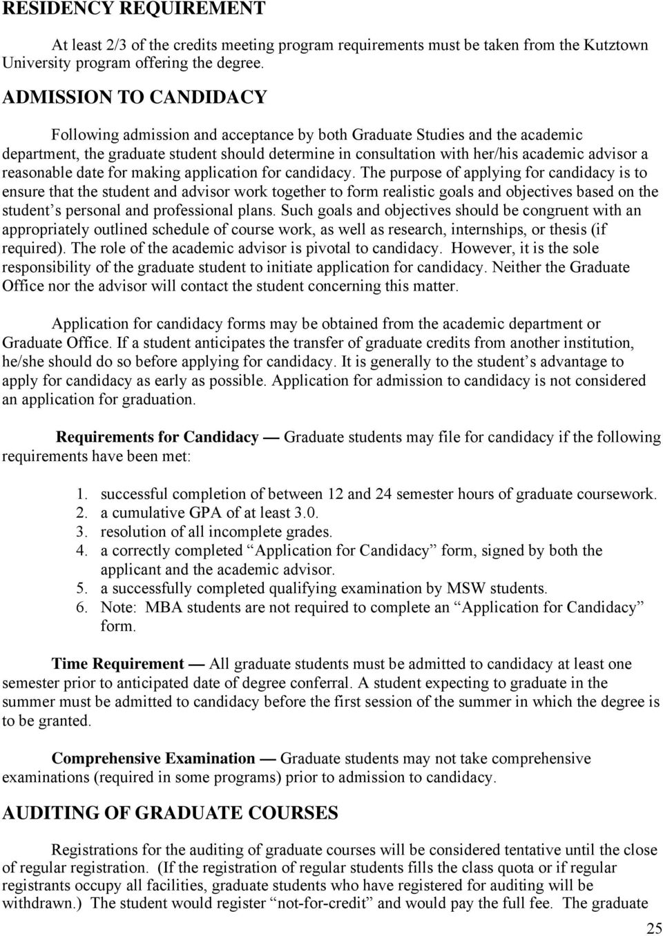 reasonable date for making application for candidacy.