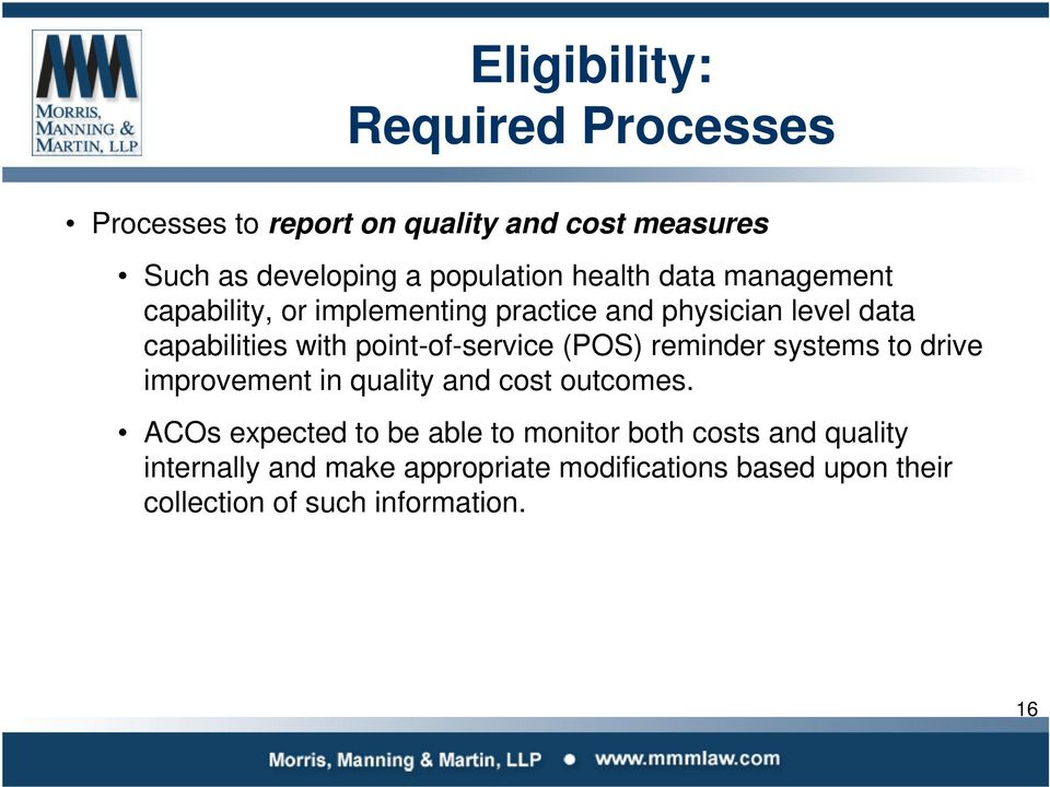 point-of-service (POS) reminder systems to drive improvement in quality and cost outcomes.