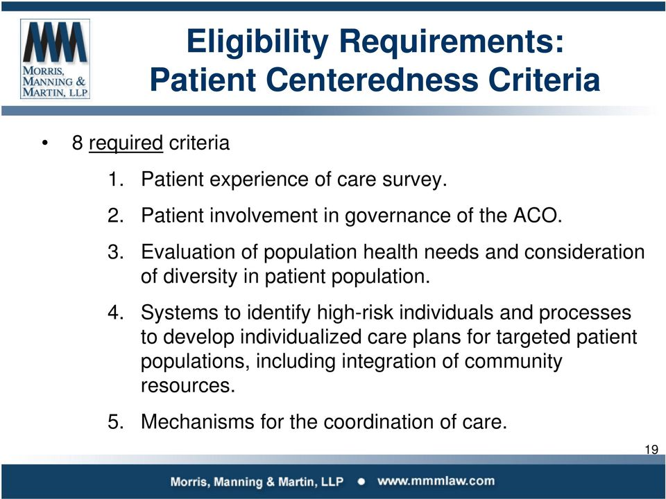 Evaluation of population health needs and consideration of diversity in patient population. 4.