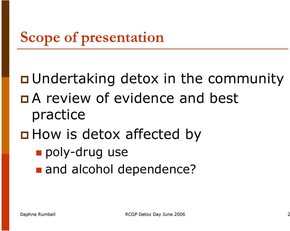 How is detox affected by poly-drug use and