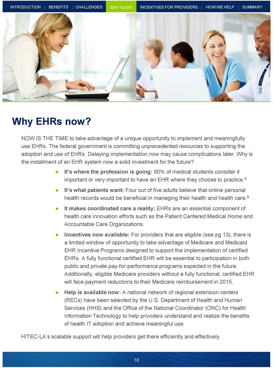 Why is the installment of an EHR system now a solid investment for the future?