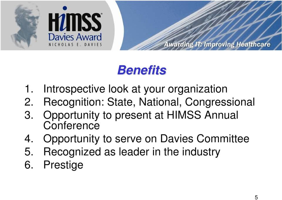 Opportunity to present at HIMSS Annual Conference 4.