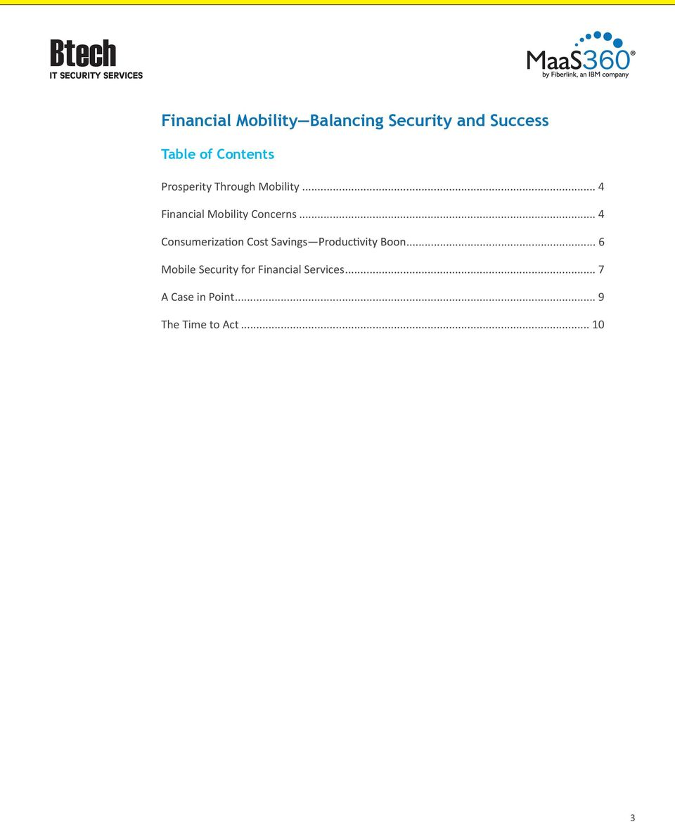.. 4 Financial Mobility Concerns... 4... 6 Mobile Security for Financial Services.
