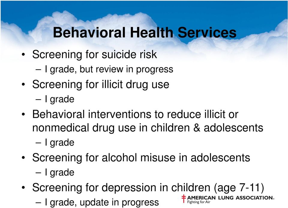 nonmedical drug use in children & adolescents I grade Screening for alcohol misuse in