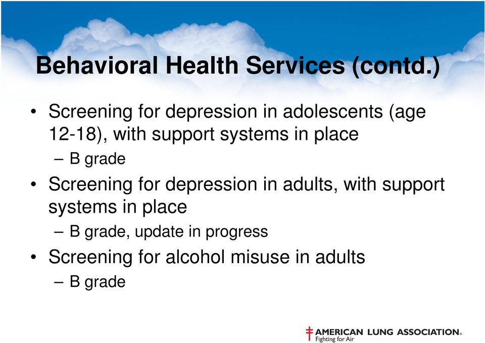 support systems in place B grade Screening for depression in