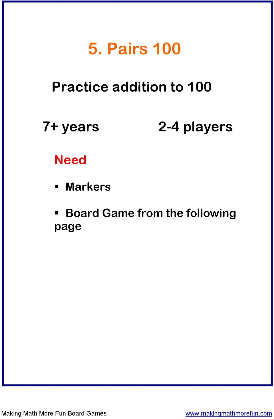 2-4 players Need Markers