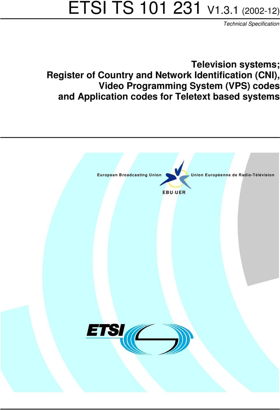 of Country and Network Identification (CNI), Video Programming System