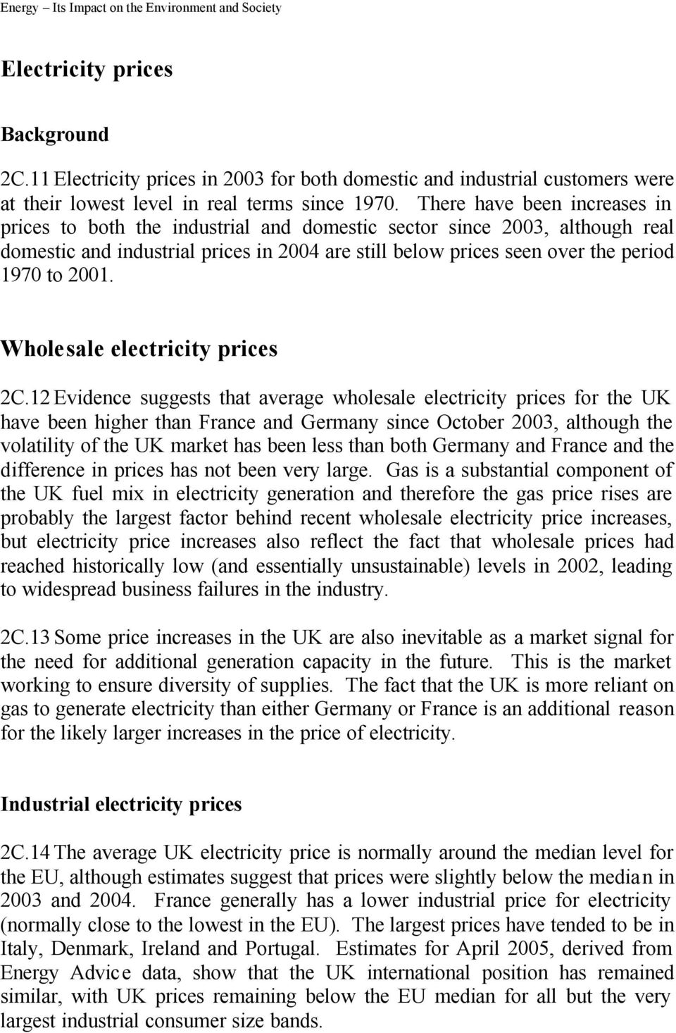 Wholesale electricity prices 2C.