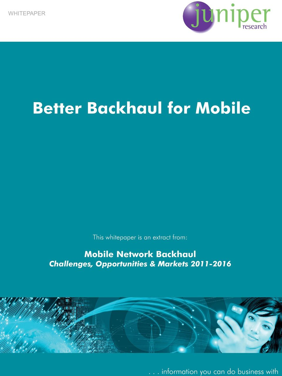 Backhaul Challenges, Opportunities & Markets