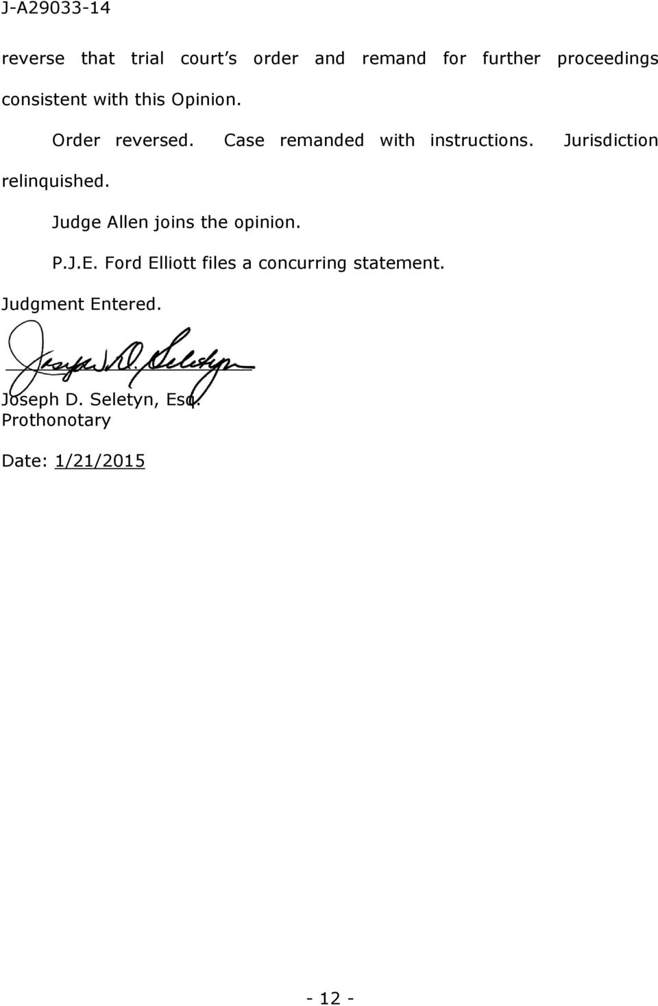 Jurisdiction relinquished. Judge Allen joins the opinion. P.J.E.