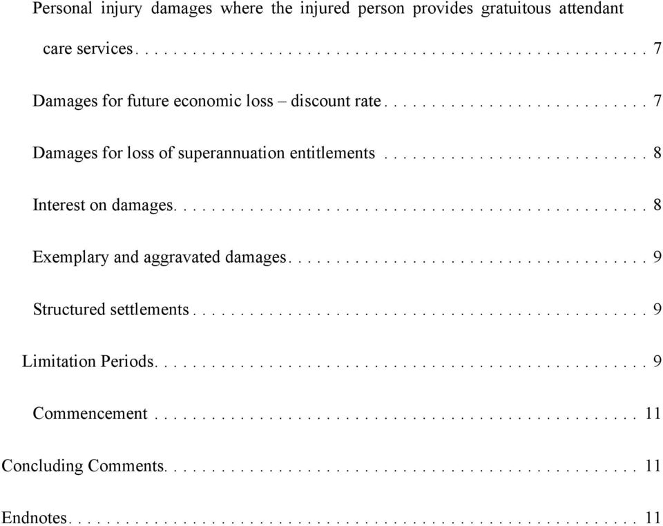 ..7 Damages for loss of superannuation entitlements...8 Interest on damages.