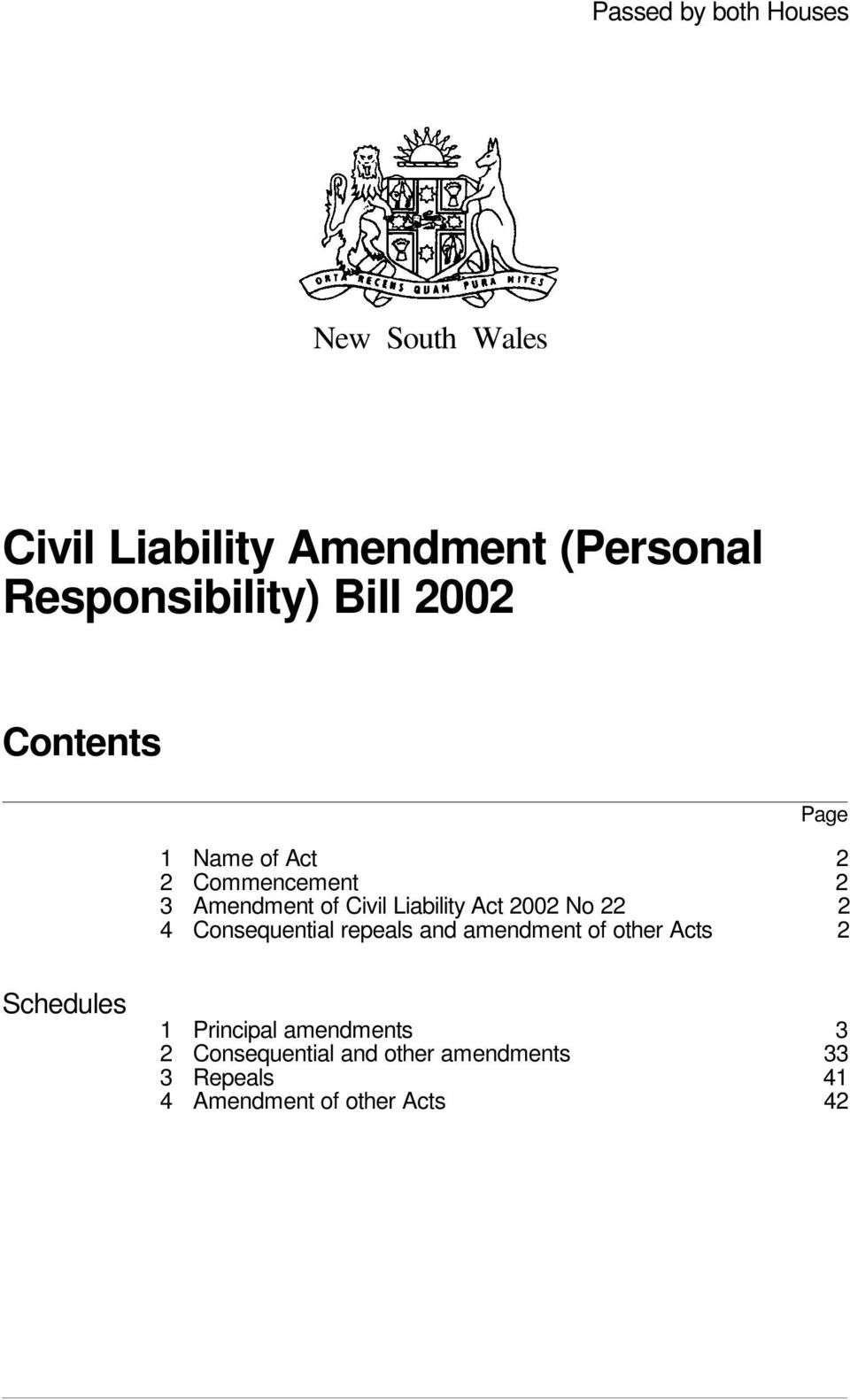 2002 No 22 2 4 Consequential repeals and amendment of other Acts 2 Schedules 1 Principal