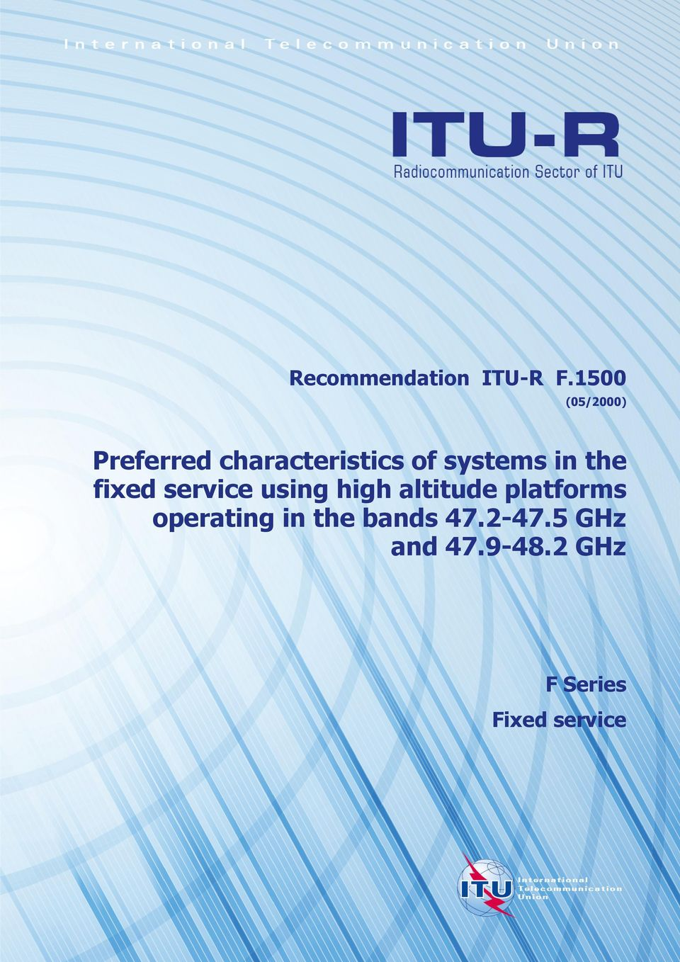 systems in the fixed service using high altitude
