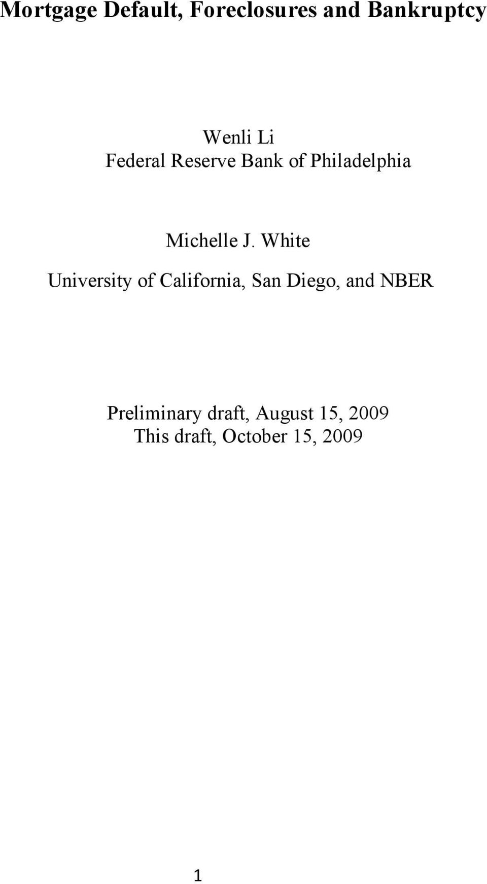 White University of California, San Diego, and NBER