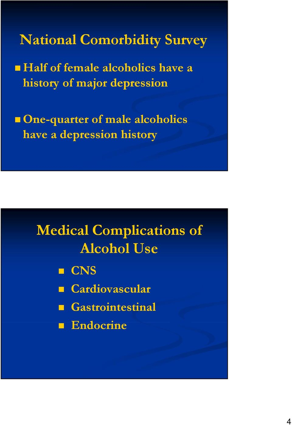 alcoholics have a depression history Medical